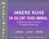 Innere Ruhe 3A Silent Subliminal