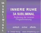 Innere Ruhe 3A Subliminal