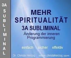 Mehr Spiritualität 3A Subliminal