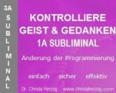 >Kontrolliere Geist & Gedanken 1A Sublliminal