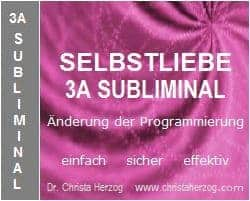 Selbstliebe 3A Subliminal