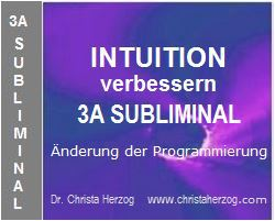Intuition verbessern 3A Subliminal