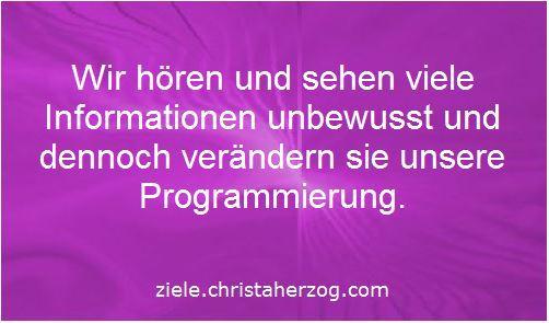 Unbewusst gehörte Information verändert Programmierung