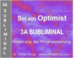 Sei ein Optimist 3A Subliminal Paket