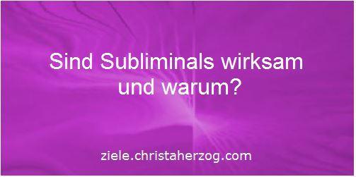 Subliminals sind wirksam und warum