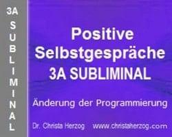 Positive Selbstgespräche 3A Subliminal Bild