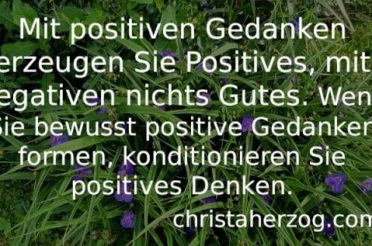 Wie und warum positive Gedanken denken