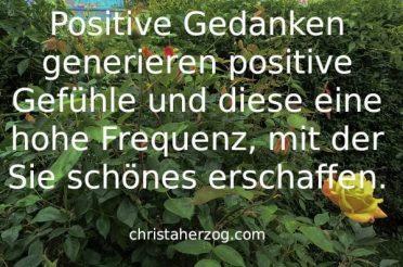 Positive Gedanken und Positive Gefühle
