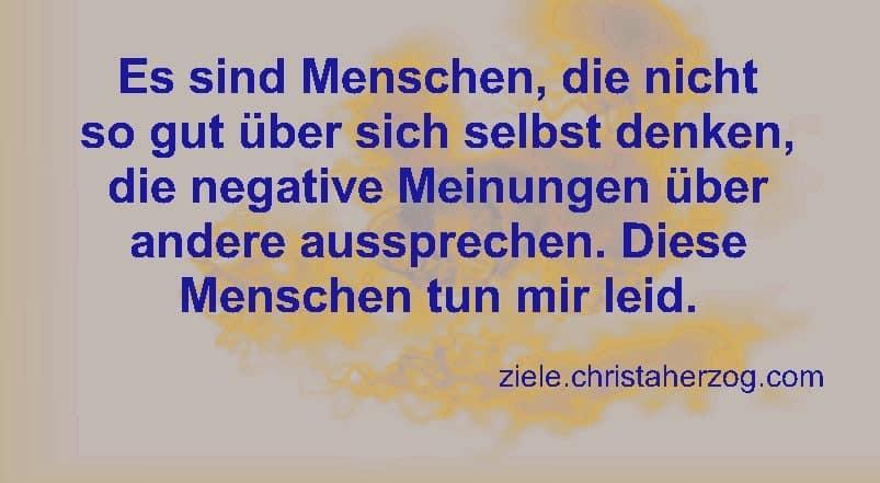Negative Menschen haben negative Meinungen